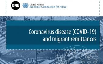 ONE and ECA Report on Remittances urge governments to help preserving this Lifeline for Africa hindered by the COVID-19