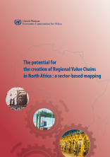 The potential for the creation ofRegional Value Chains in North Africa: a sector-based mapping
