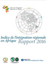 Indice de l'intégration régionale en Afrique - Rapport 2016