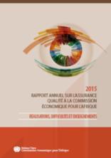 Rapport annuel sur l'assurance qualité à la commission économique pour l'Afrique 2015