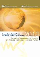 Compendium of Intra-African and Related Foreign Trade Statistics 2013