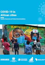 COVID-19 IN AFRICAN CITIES: Impacts, Responses and Policies