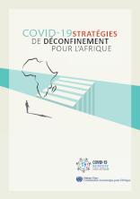 COVID-19 : stratégies de déconfinement pour l'Afrique