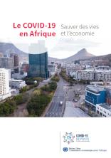 Le COVID-19 en Afrique : Sauver des vies et l'économie