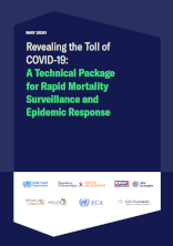 Revealing the Toll of COVID-19: A Technical Package for Rapid Mortality Surveillance and Epidemic Response