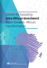 Drivers for boosting intra-African investment flows towards Africa's transformation