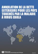 Annulation de la dette extérieure pour les pays touchés par la maladie à virus Ebola