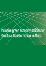 Inclusive green economy policies for structural transformation in Africa