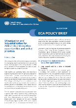 ECA Policy Brief - Urbanization and industrialization for Africa's transformation: opportunities and policy priorities