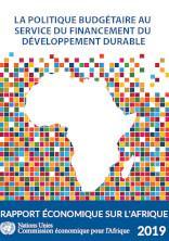 Rapport économique sur l'Afrique 2019 : La politique budgétaire au service du financement du développement durable