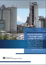 Industrialization through trade in North Africa in the context of the Continental Free Trade Area and Mega Trade Agreements