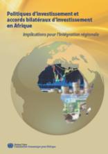 Politiques d'investissement et accords bilatéraux d'investissement en Afrique