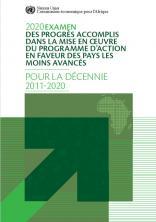2020 examen des progrès accomplis dans la mise en œuvre du Programme d'action en faveur des pays les moins avancés pour la décennie 2011-2020