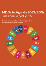 MDGs to Agenda 2063/SDGs Transition Report 2016