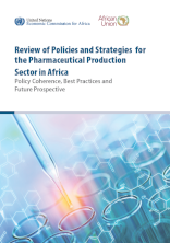 Review of Policies and Strategies for the Pharmaceutical Production Sector in Africa