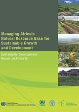 Managing Africa's Natural Resource Base for Sustainable Growth and Development
