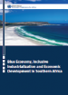 Blue Economy, Inclusive Industrialization and Economic Development in Southern Africa